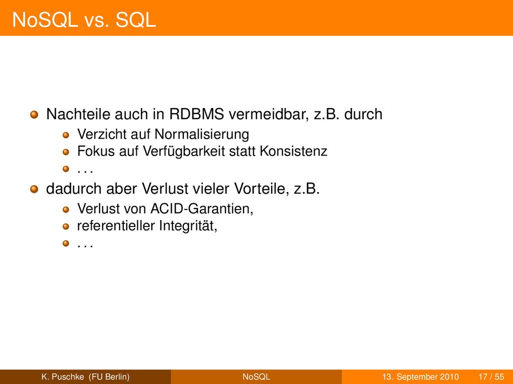 NoSQL vs. SQL Nachteile auch in RDBMS vermeidba...