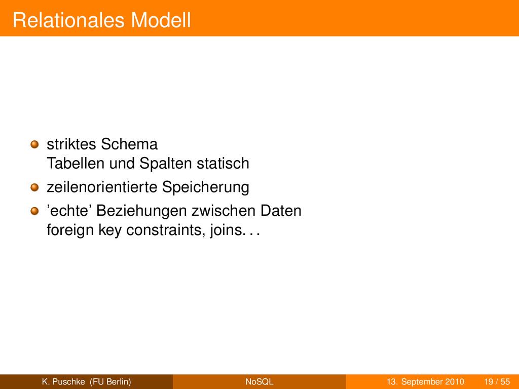 Relationales Modell striktes Schema Tabellen un...