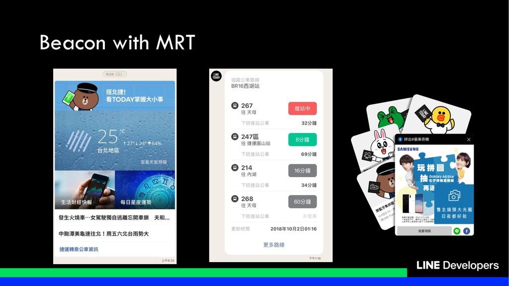 Beacon with MRT