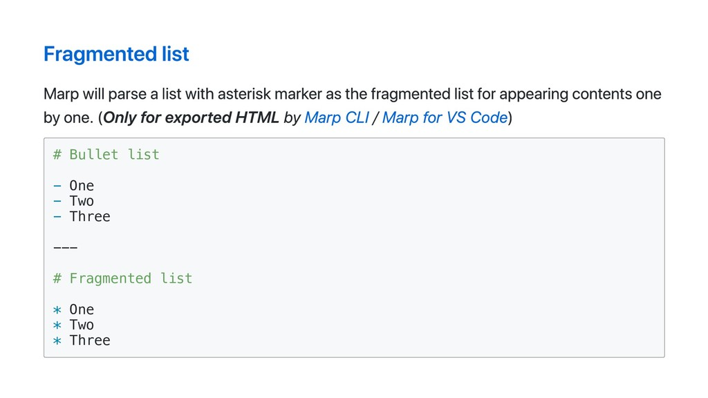 Fragmented list Marp will parse a list with ast...