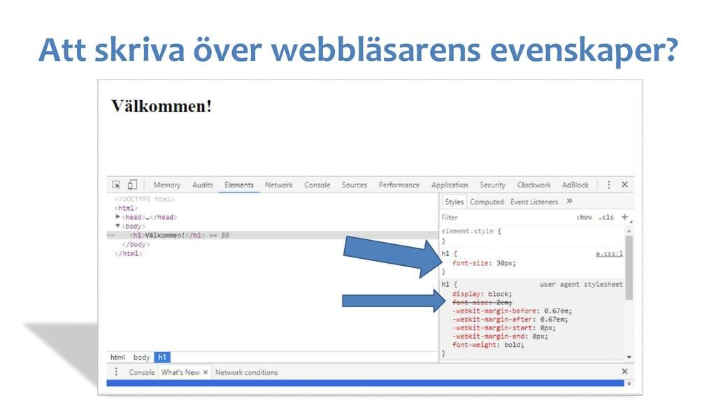 Att skriva över webbläsarens evenskaper?