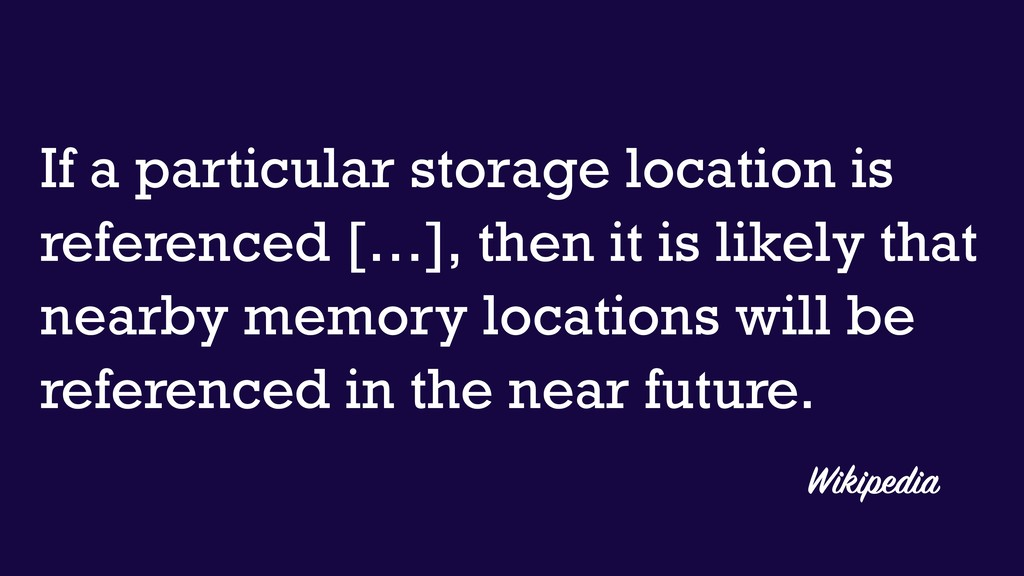 If a particular storage location is referenced ...