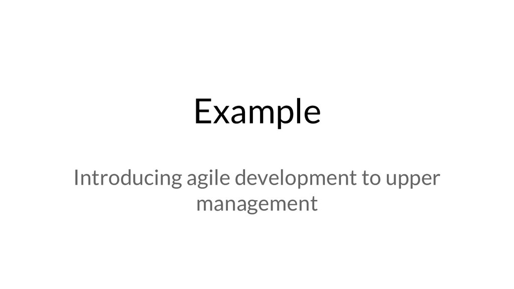 Example Introducing agile development to upper ...