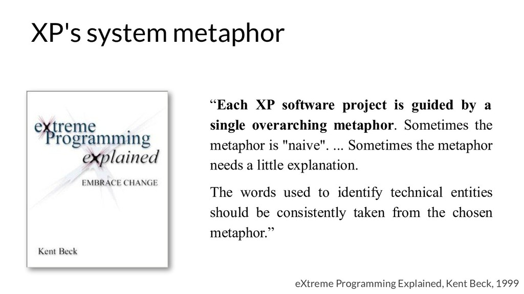 """Each XP software project is guided by a single..."