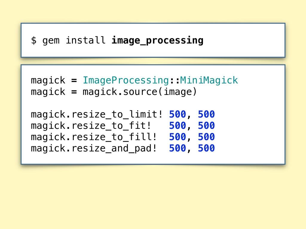 magick = ImageProcessing::MiniMagick magick = ...