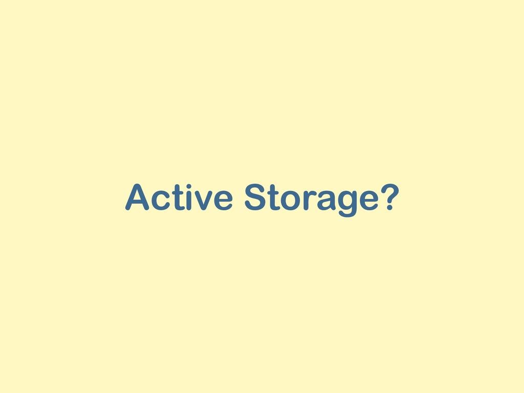 Active Storage?