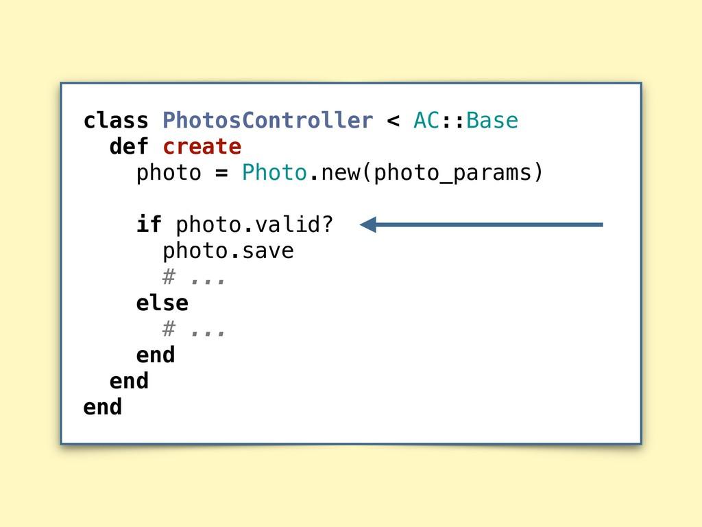 class PhotosController < AC::Base def create ph...