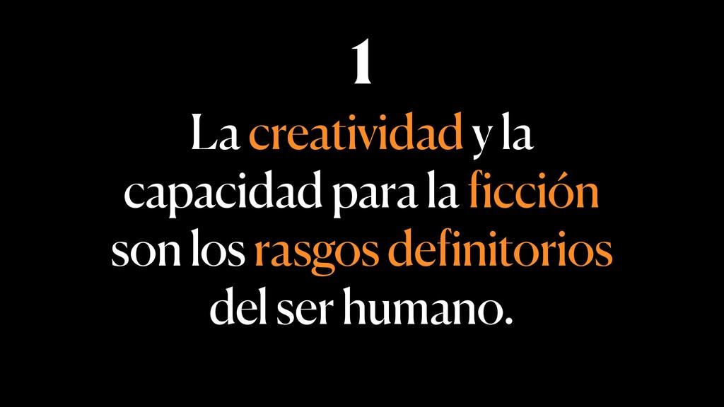 La creatividad y la capacidad para la ficción s...