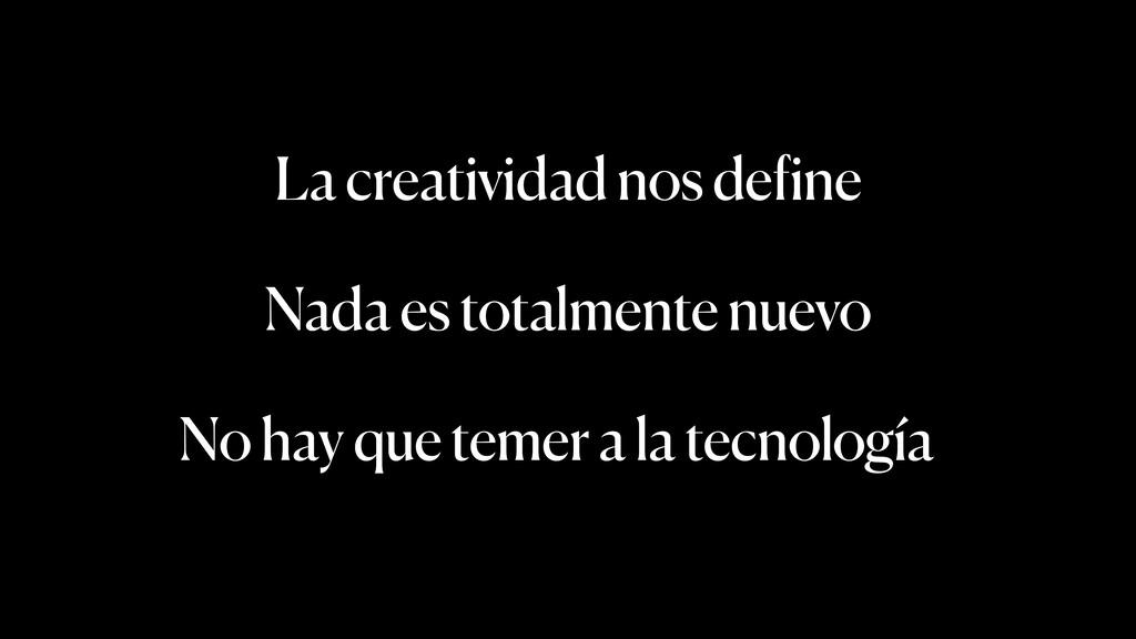 No hay que temer a la tecnología Nada es totalm...