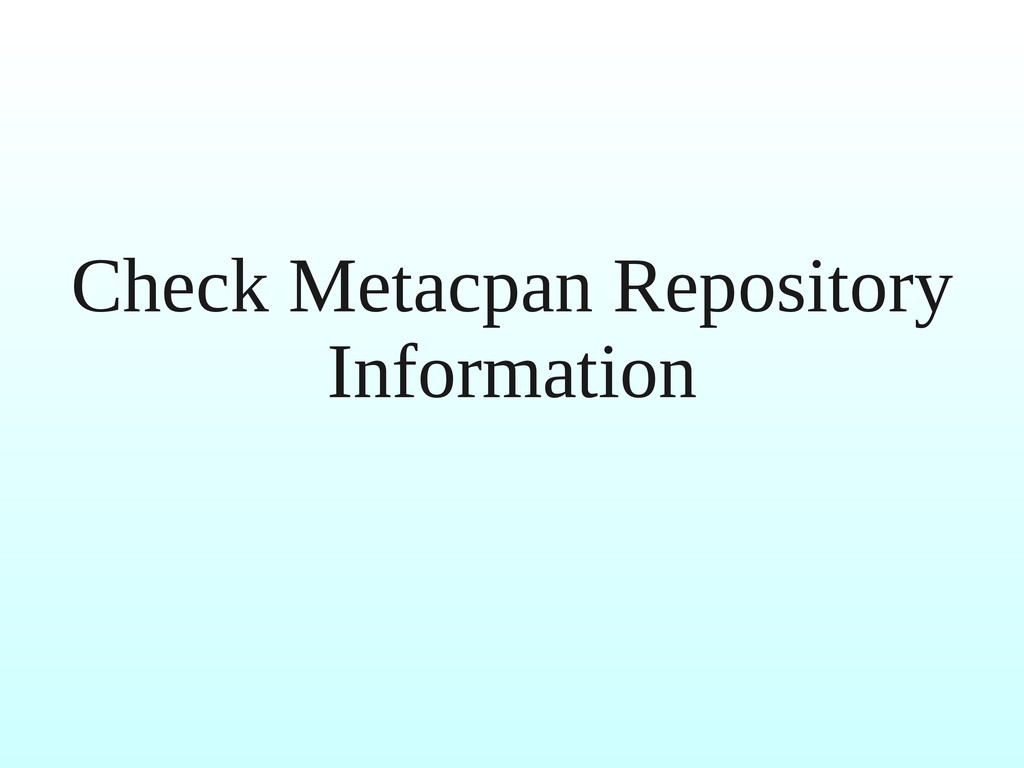 Check Metacpan Repository Information