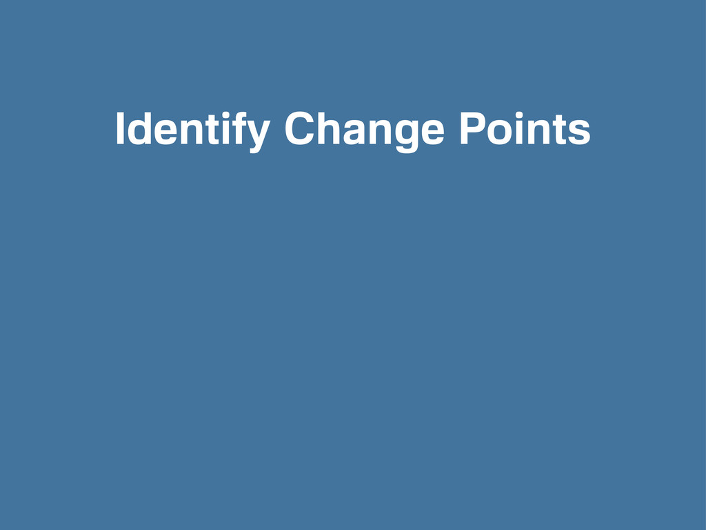 Identify Change Points