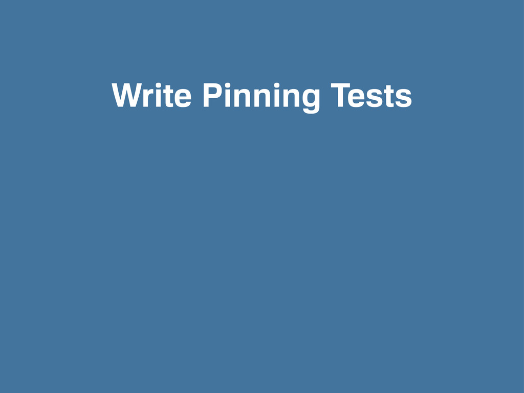 Write Pinning Tests