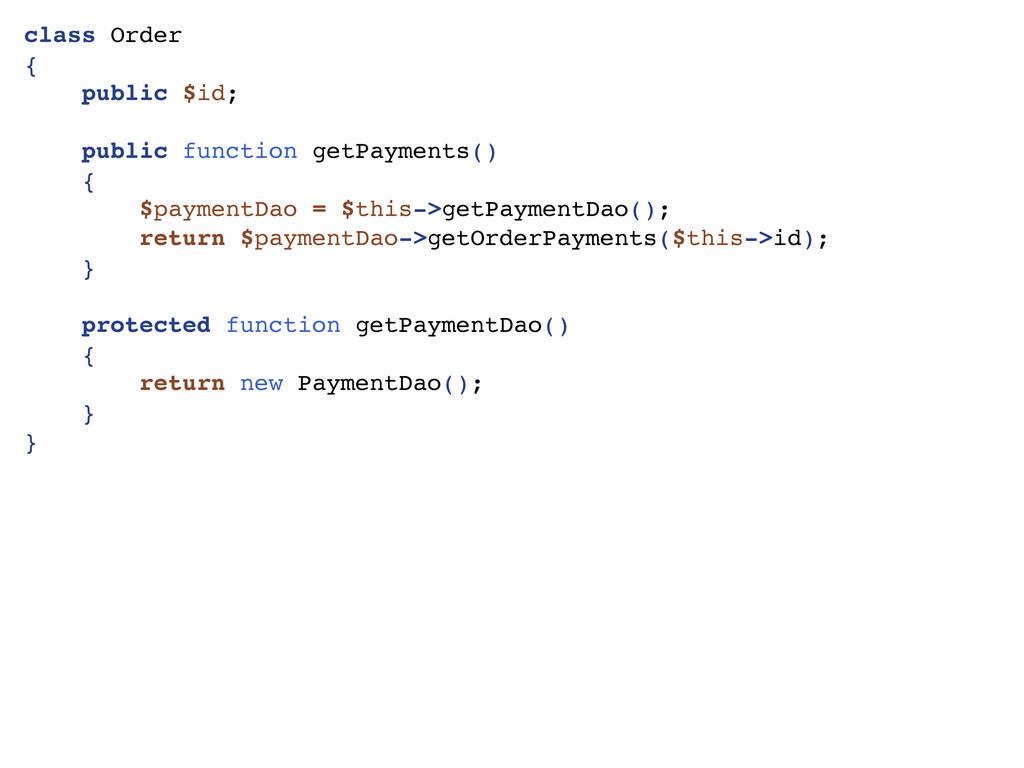 class Order { public $id; public function getPa...