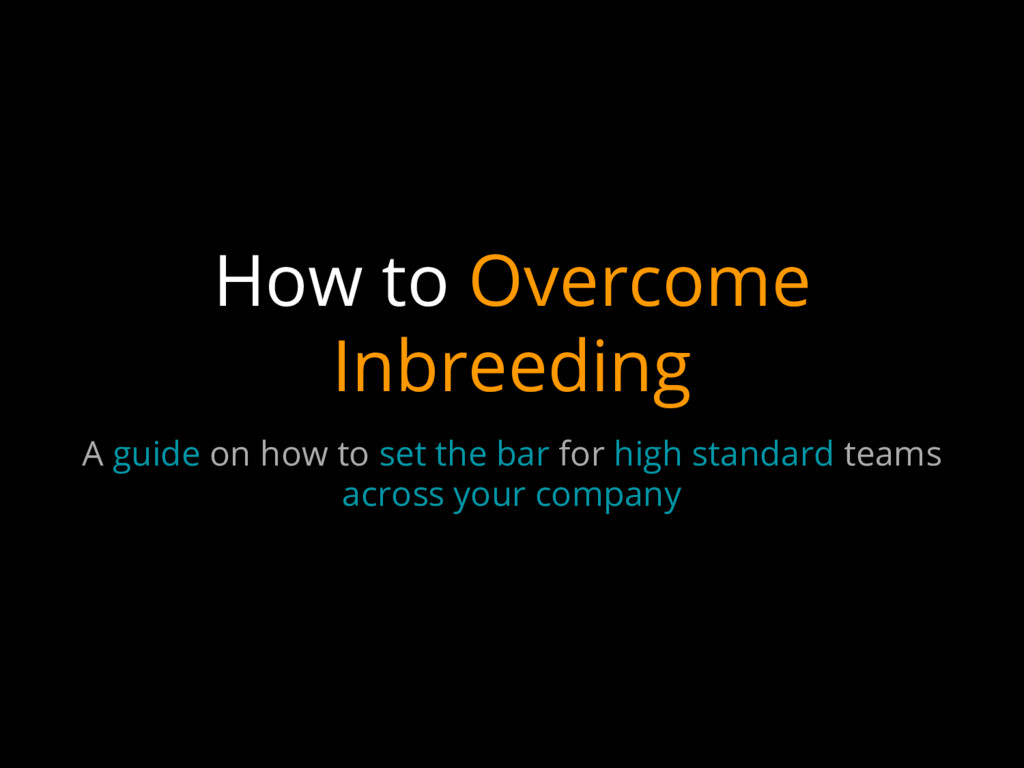 How to Overcome Inbreeding A guide on how to se...