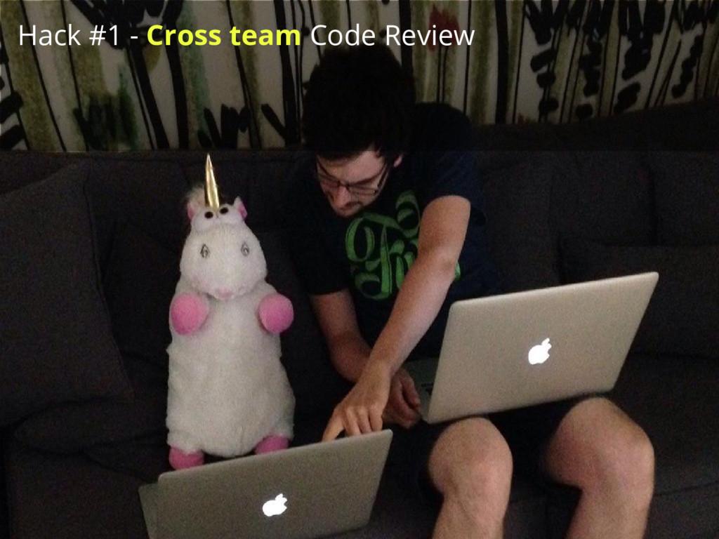 Hack #1 - Cross team Code Review