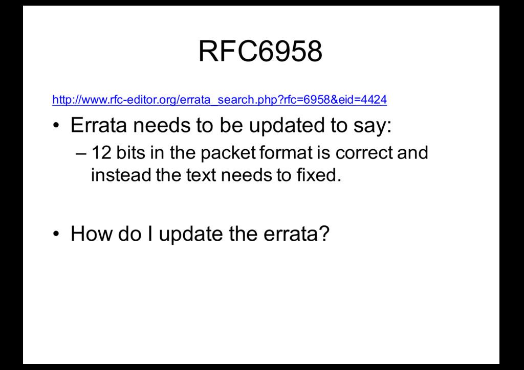 RFC6958 http://www.rfc-editor.org/errata_search...