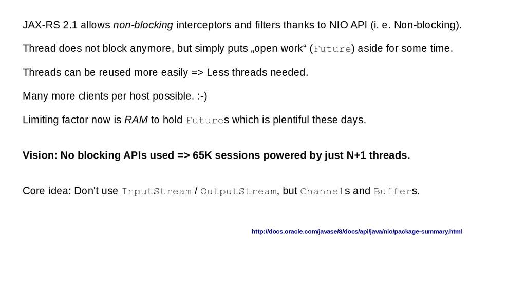 JAX-RS 2.1 allows non-blocking interceptors and...