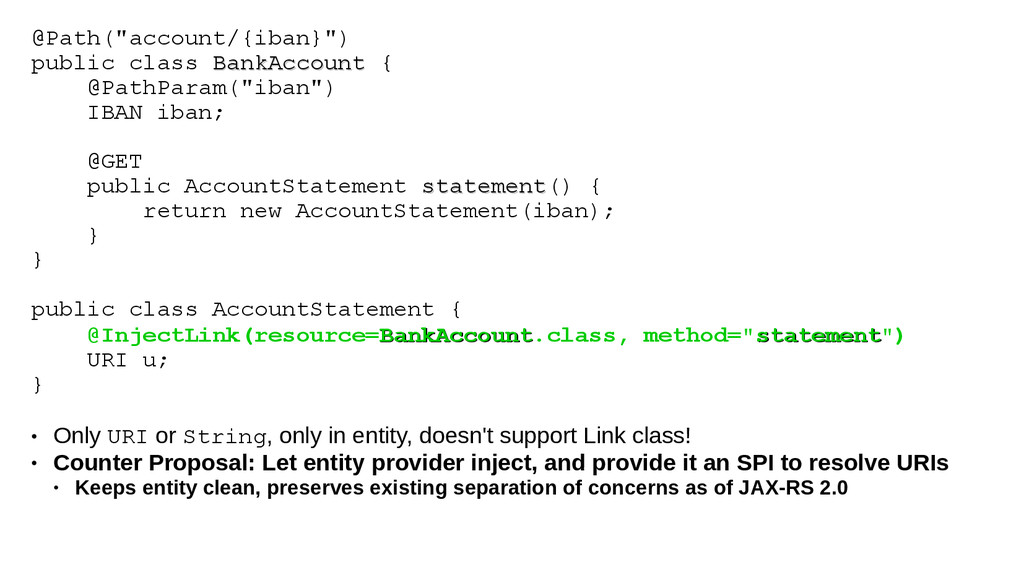 "@Path(""account/{iban}"") public class BankAccoun..."