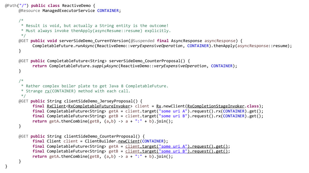 "@Path(""/"") public class ReactiveDemo { @Resourc..."