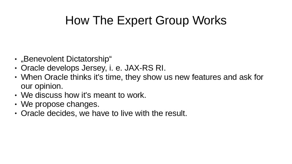 """How The Expert Group Works ● """"Benevolent Dictat..."""