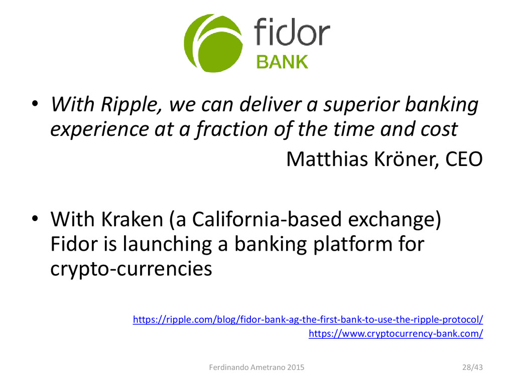 Fidor Bank • With Ripple, we can deliver a supe...