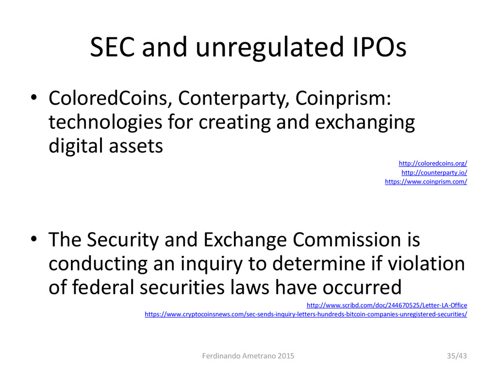 SEC and unregulated IPOs • ColoredCoins, Conter...