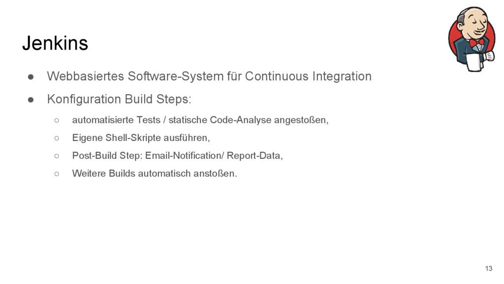 Jenkins ● Webbasiertes Software-System für Cont...