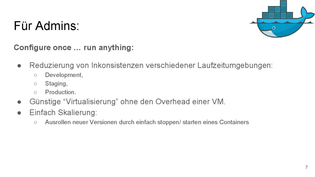 Für Admins: Configure once … run anything: ● Re...