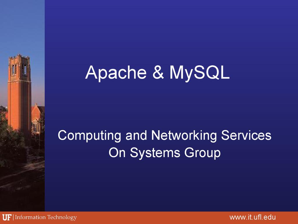 Apache & MySQL Computing and Networking Service...