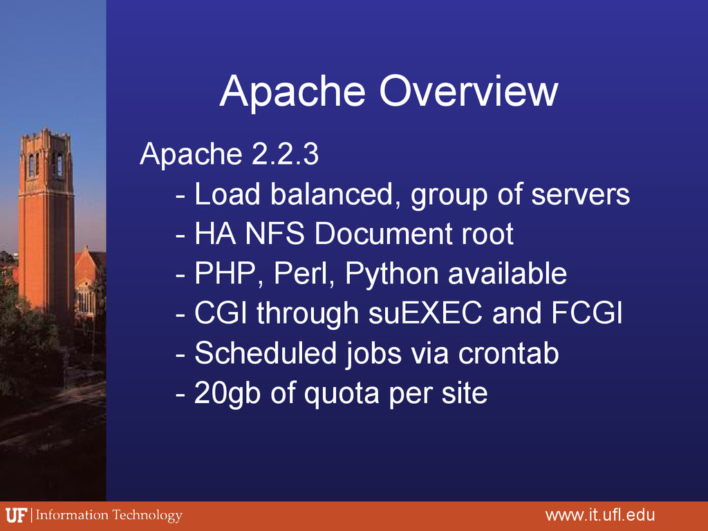 Apache Overview Apache 2.2.3 - Load balanced, g...