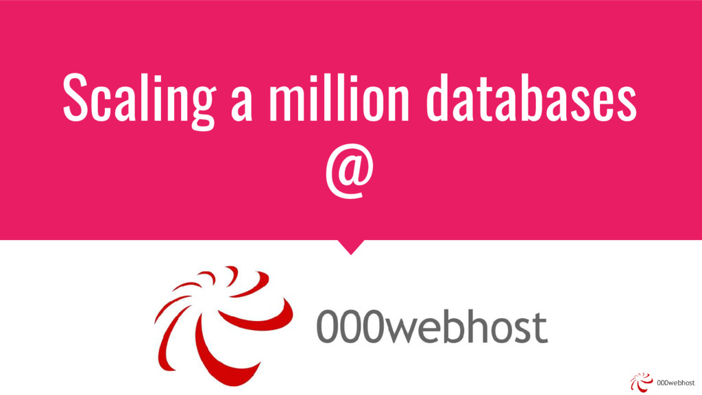 Scaling a million databases @