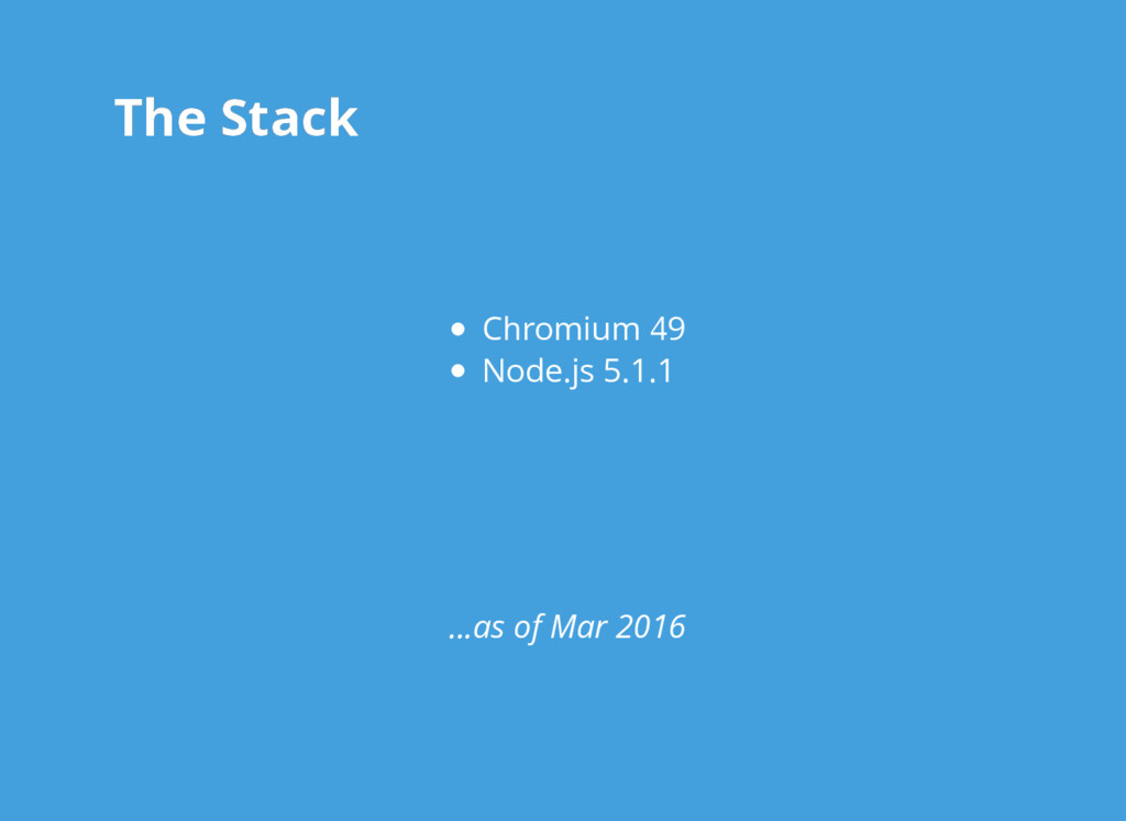 The Stack The Stack Chromium 49 Node.js 5.1.1 ....