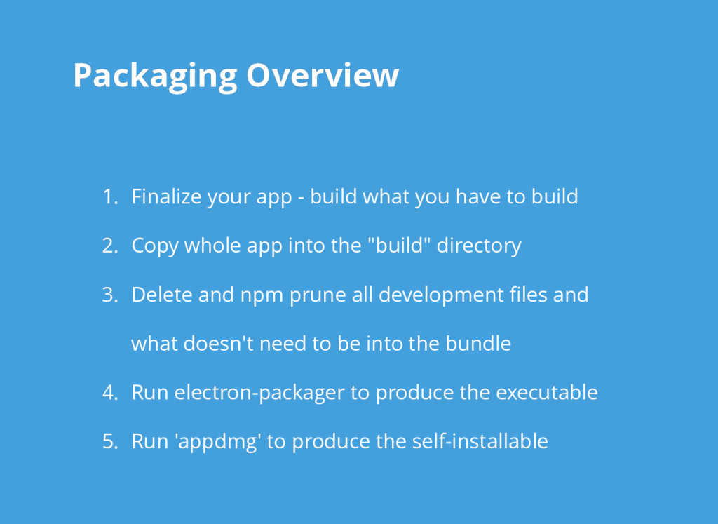 Packaging Overview Packaging Overview 1. Finali...