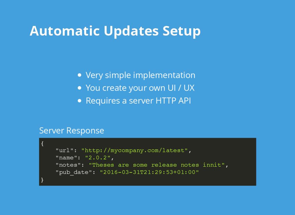 Automatic Updates Setup Automatic Updates Setup...