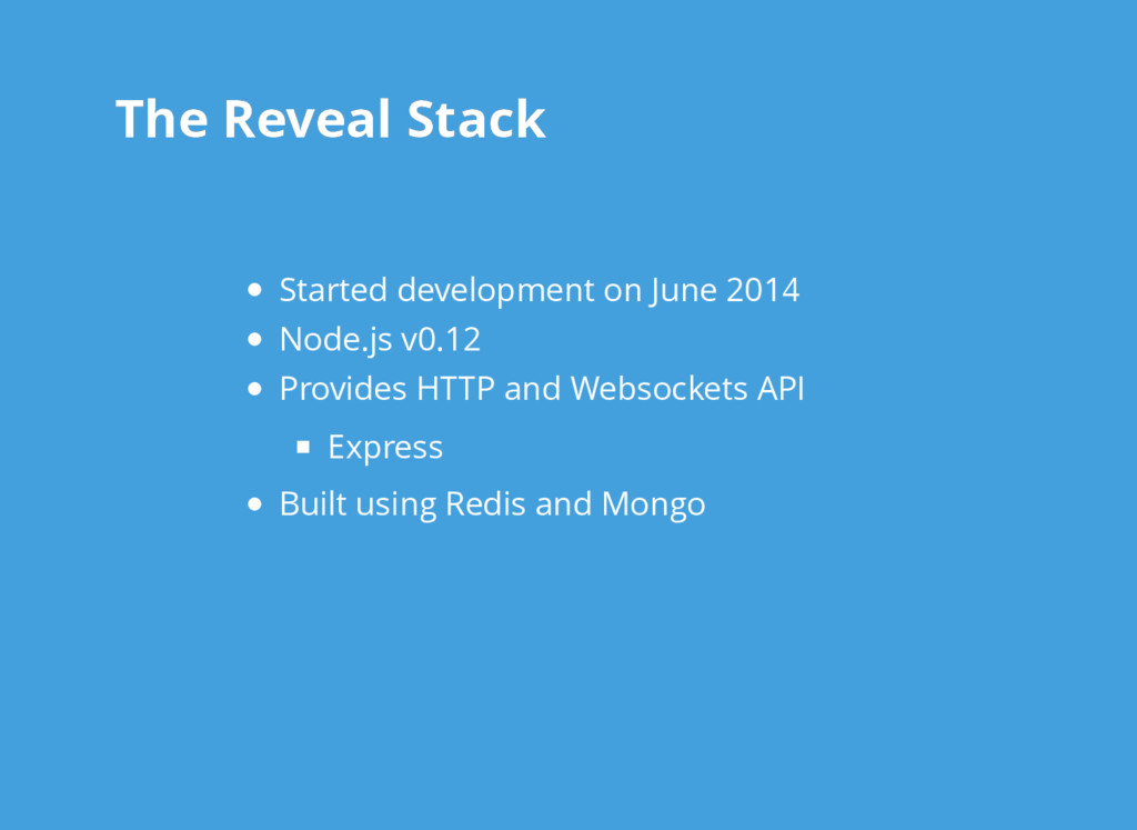 The Reveal Stack The Reveal Stack Started devel...