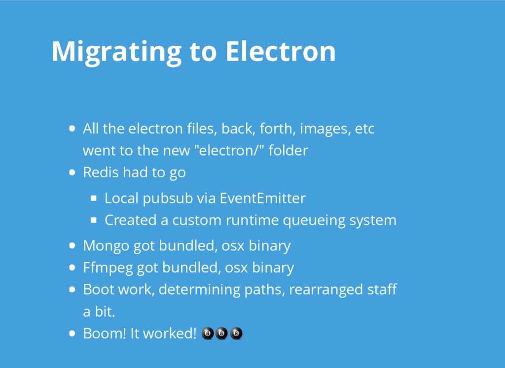 Migrating to Electron Migrating to Electron All...
