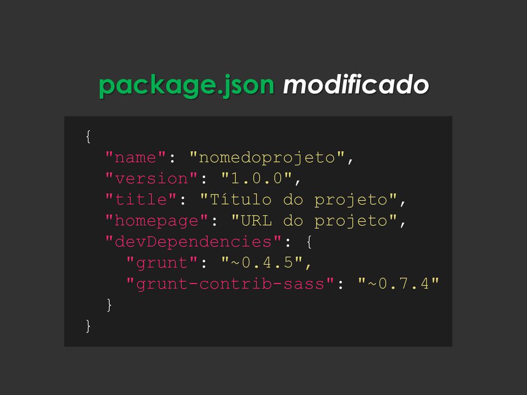 "package.json modificado { ""name"": ""nomedoprojet..."