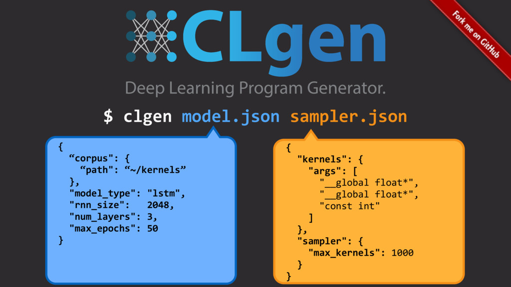 "$ clgen model.json sampler.json { ""corpus"": { ""..."