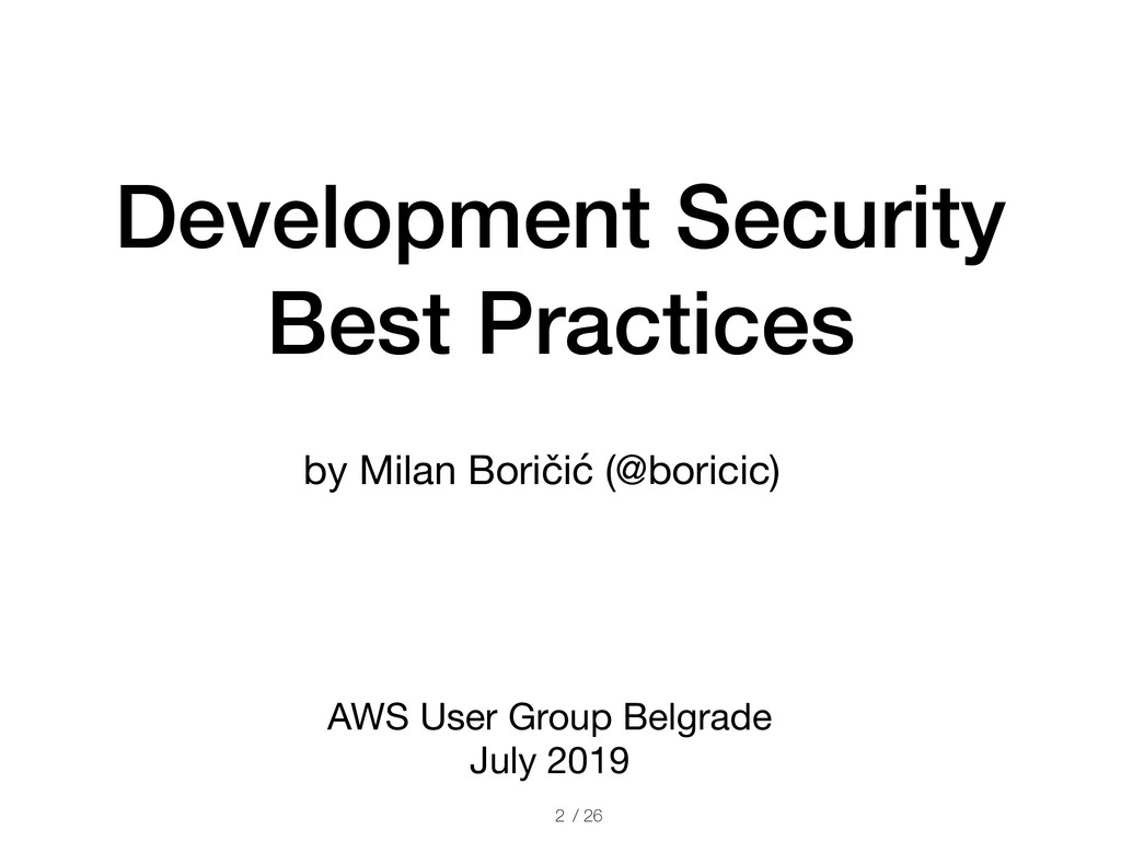 / 26 Development Security Best Practices AWS Us...