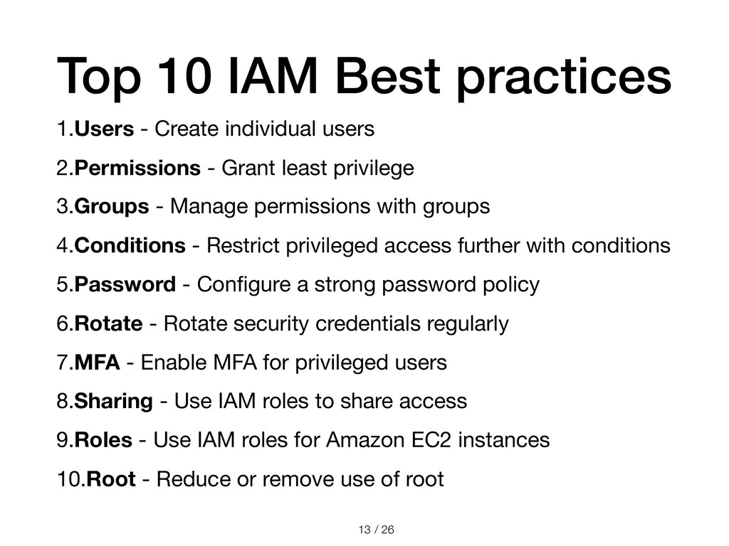 / 26 Top 10 IAM Best practices 1.Users - Create...