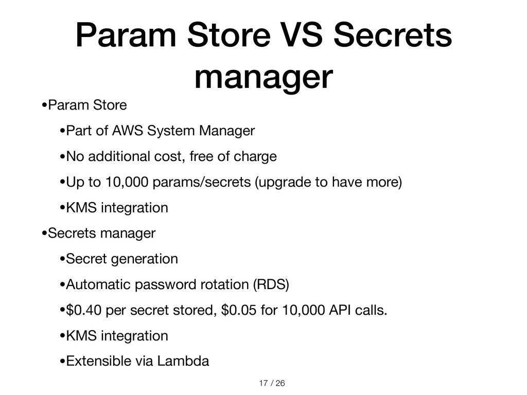 / 26 Param Store VS Secrets manager •Param Stor...