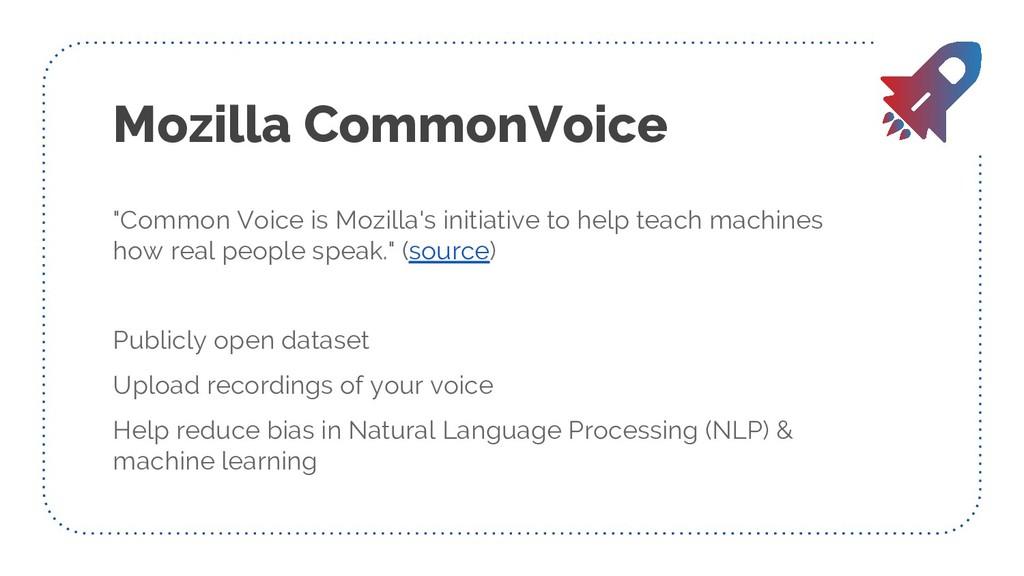 """Mozilla CommonVoice """"Common Voice is Mozilla's ..."""