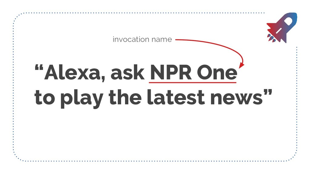 """Alexa, ask NPR One to play the latest news"" in..."