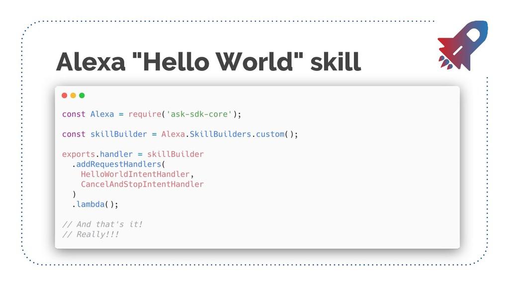 """Alexa """"Hello World"""" skill"""