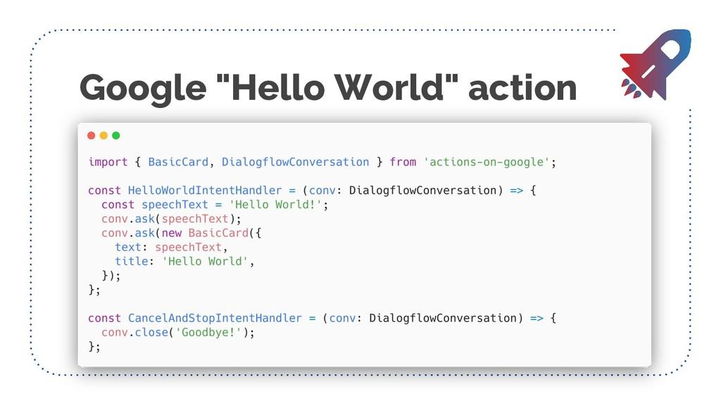 "Google ""Hello World"" action"