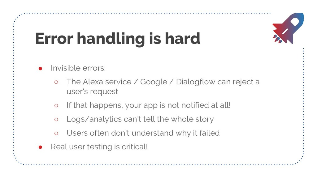 Error handling is hard ● Invisible errors: ○ Th...