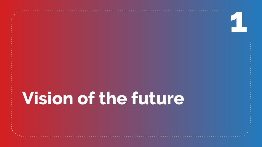 Vision of the future 1