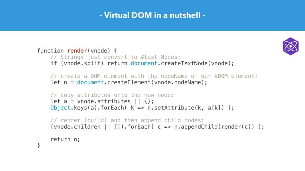 - Virtual DOM in a nutshell - function render(v...