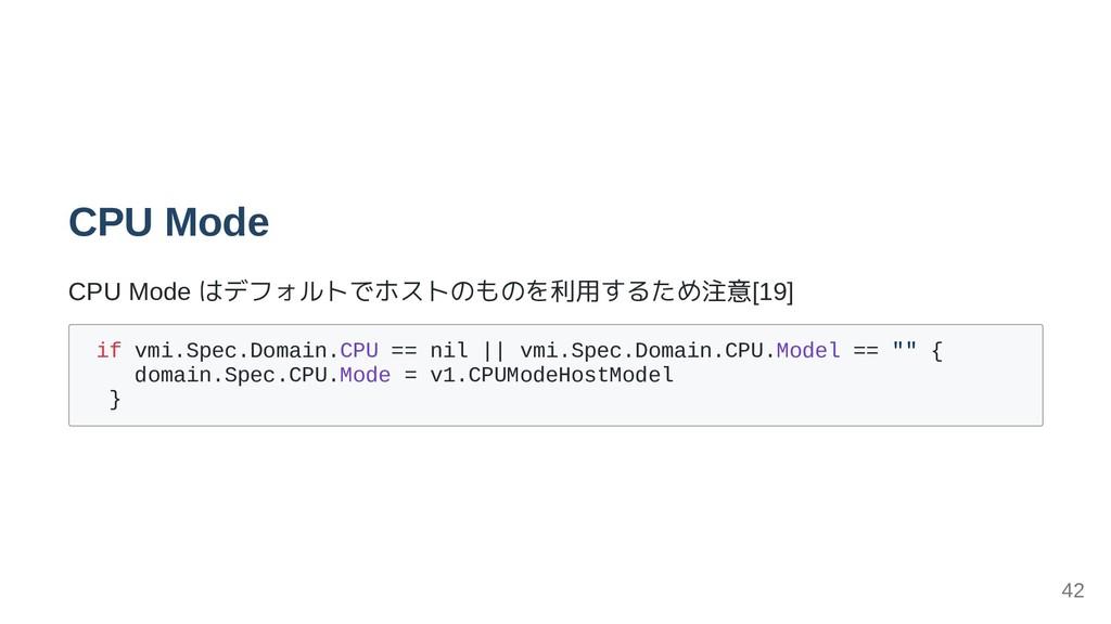 CPU Mode CPU Mode はデフォルトでホストのものを利用するため注意[19] if...