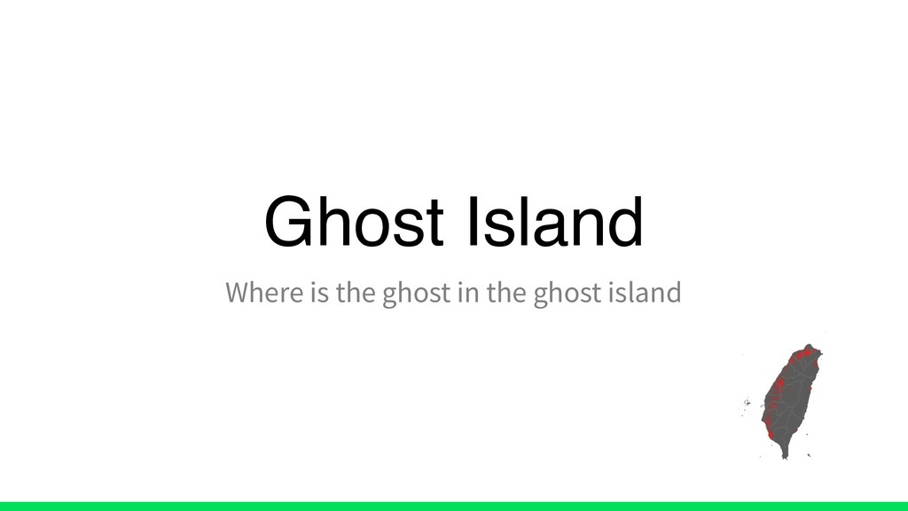 Ghost Island Where is the ghost in the ghost is...